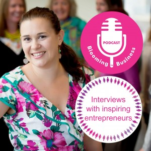 Blooming in Business Podcast